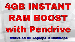 Instant 4GB RAM BOOST with your Pen drive for FREE