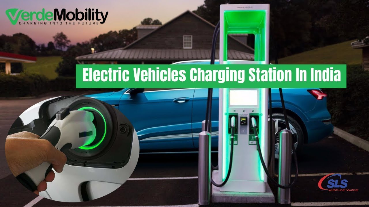 Electric Vehicles Charging Station In India | Verde Mobility | EV Chargers - 2020