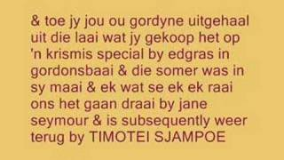 Gert Vlok Nel - Timotei sjampoe(From the album 'Beaufort-Wes se Beautiful Woorde' (1999), 2008-02-13T19:54:23.000Z)