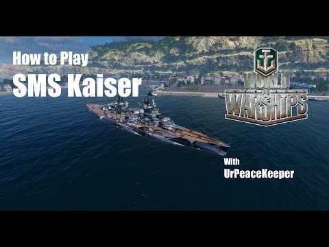 How To Play the SMS Kaiser In World Of Warships