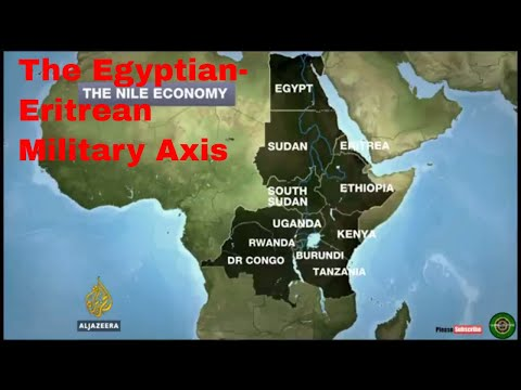 The Egyptian Eritrean Military Axis Might Make The Horn Of Africa Crisis Explode. Egypt Vs Ethiopia