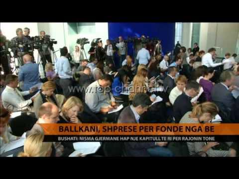 Ballkani, shpresë për fonde nga BE - Top Channel Albania - News - Lajme