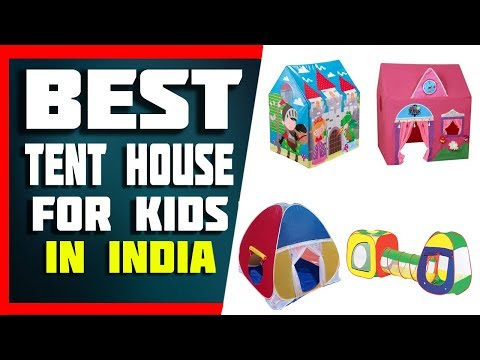 Top 5 Best Tent House for Kids to Play In India 2019 With Price