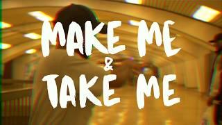 Caleborate - Make Me & Take Me (Official Music Video)