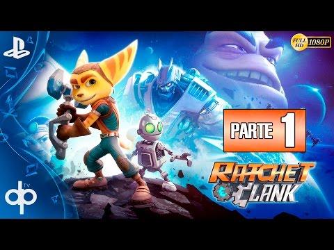 Ratchet and Clank PS4 Parte 1 Gameplay Español   Primera Hora - Campaña Completa 1080p