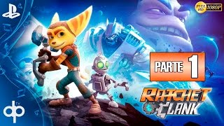 Ratchet and Clank PS4 Parte 1 Gameplay Español | Primera Hora - Campaña Completa 1080p