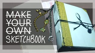 DIY Sketchbook With THINGS YOU ALREADY OWN | How I Made My Sketchbook