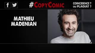 #CopyComic - Mathieu Madénian