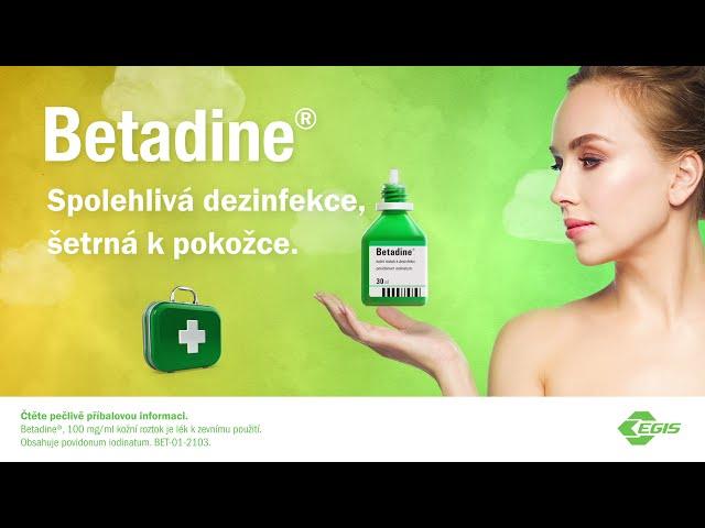 Máte už v lékárničce dezinfekci Betadine? 25