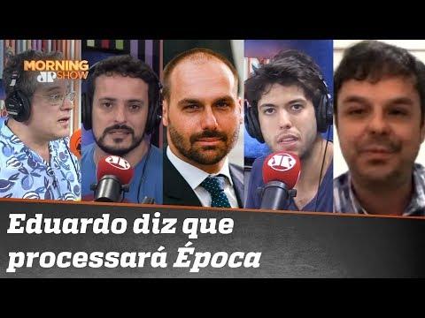 Eduardo Bolsonaro diz que vai processar repórter e diretora da Época Bancada debate
