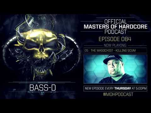 Official Masters of Hardcore Podcast 085 by Bass-D (Mindcontroller 2017 Special)