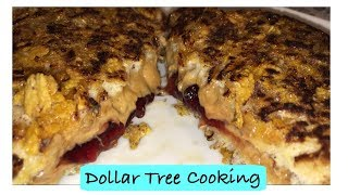 DOLLAR TREE COOKING CRUNCHY P&J FRENCH TOAST