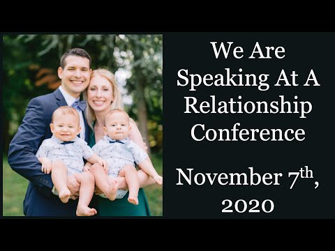 We Are Speaking At A Relationship Conference on November 7th, 2020