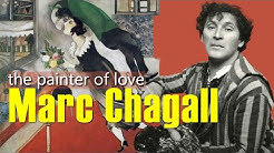 Marc Chagall: The Life of an Artist