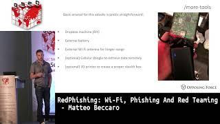 #HITBGSec 2018 COMMSEC: RedPhishing: Wi-Fi, Phishing And Red Teaming - Matteo Beccaro