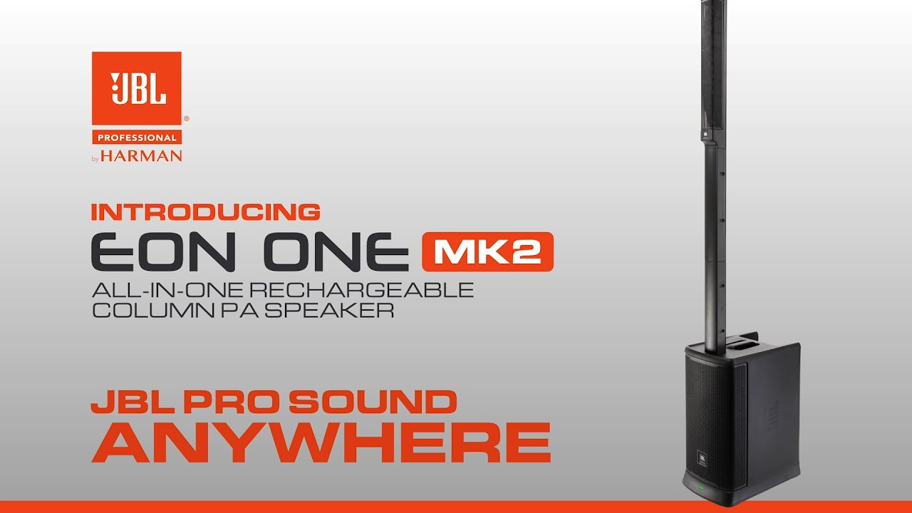 Product Overview: JBL Professional EON ONE MK2 All-In-One, Battery-Powered Column PA