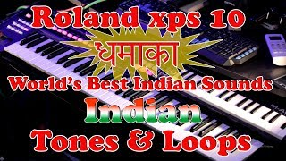 Roland xps 10 Indian Tones and Loops