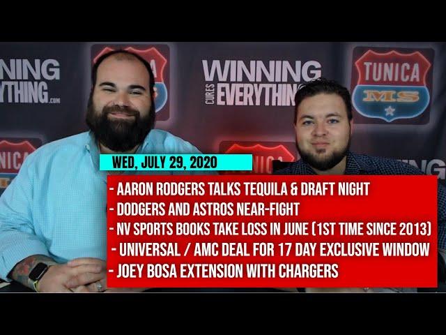 7/29 Aaron Rodgers, Dodgers vs Astros, NV sports books lose June, Universal AMC deal, Joey Bosa