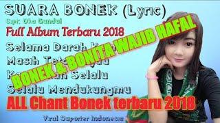 Chant Bonek terbaru 2018 (FULL ALBUM) Bonek bonita mania wajib hafal