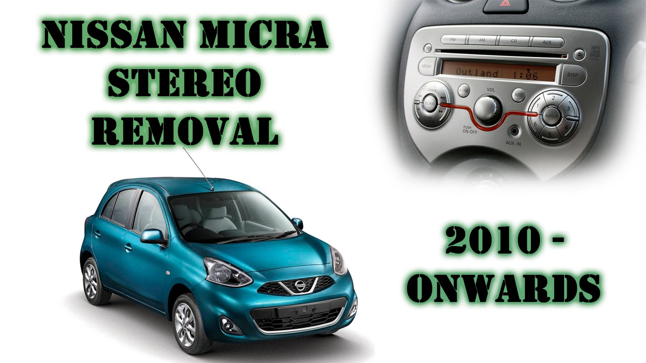 nissan micra march 2010 onwards stereo removal [ 1280 x 720 Pixel ]