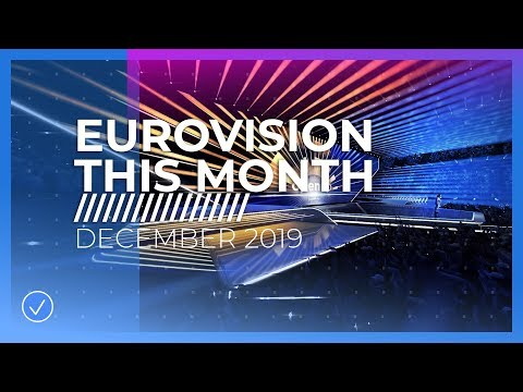EUROVISION THIS MONTH: DECEMBER 2019