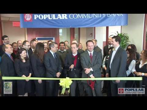 Popular Community Bank Grand Opening