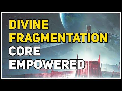 Core Empowered Divine Fragmentation Destiny 2