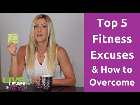 Top 5 Fitness Excuses & How to Overcome | LiveLeanTV