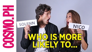 Solenn And Nico Play A Game Of 'Who's More Likely To…'