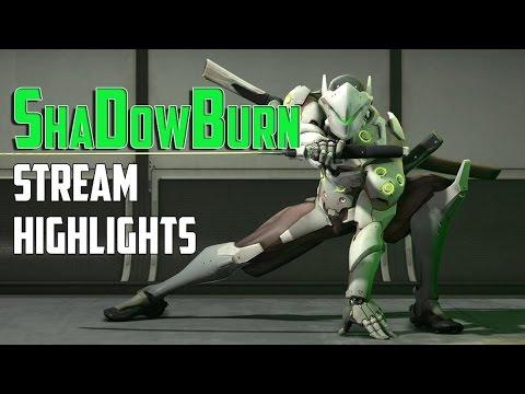 OW ShaDowBurn Stream Highlights #1