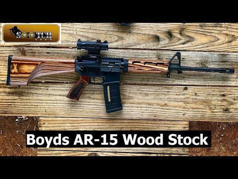 ar 15 wood stock from boyds youtube