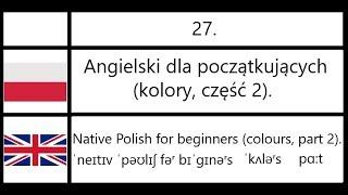 27. Angielski dla początkujących (kolory, część 2) - Native Polish for beginners (colours, part 2).