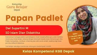 Download Lagu Kelas Kompetensi KGB Depok 2020: Papan Padlet - Dwi Supartini M. mp3