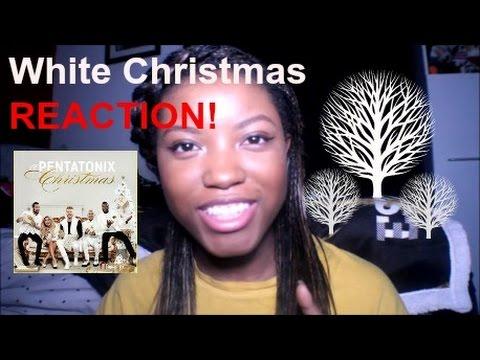 "Pentatonix ""White Christmas"" Reaction"