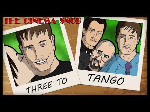 The Cinema Snob: THREE TO TANGO