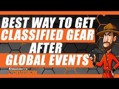 The Division | Best way to get Classified Gear and Key Fragments after Global Events