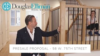 58 West 75th Street -- Pre-Sale Proposal!