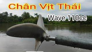 Wave 110cc Thử Chạy Chân Vịt Thái Xem Có Thay Đổi Không-Used Motorcycles Running Boats