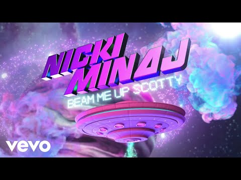 Nicki Minaj - Beam Me Up Scotty (Audio)