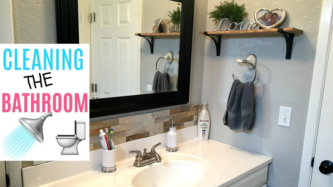 Deep Cleaning My Bathroom How To Clean Your Bathroom Youtube