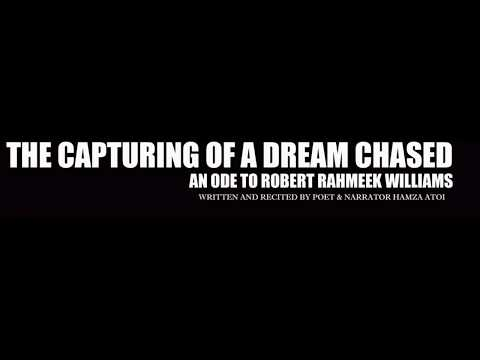 THE CAPTURING OF A DREAM CHASED a narrative poem ode to Robert Rahmeek Williams aka Meek Mill