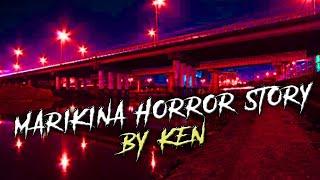 Marikina Horror Stories - Marikina Riverbanks (Ep.18)