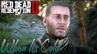 Arthur Morgan | When It's Cold I'd Like to Die | Red Dead Redemption 2 [Tribute]