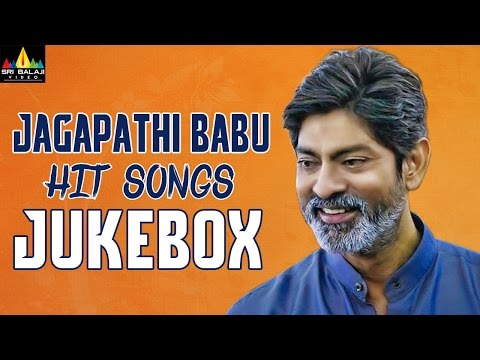 Jagapathi Babu Hit Songs Jukebox | Video Songs Back to Back | Sri Balaji Video