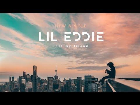  Lil Eddie - Lost My Friend (Official Lyric Video)