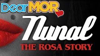 """Dear MOR: """"Nunal"""" The Rosa Story 11-23-16"""