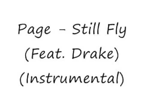 Page Feat. Drake - Still Fly(Instrumental)