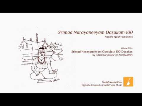Srimad Narayaneeyam 100th Last Dasakam by Edamana Vasudevan Namboothiri