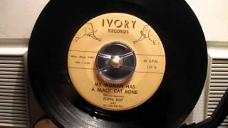 Poppa Hop And His Orchestra - My woman has a black cat bone