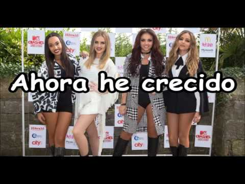Little Mix - Grown (LETRA EN ESPAÑOL)